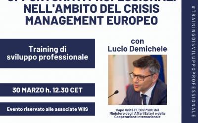 Incontro di sviluppo professionale: opportunità professionali nell'ambito del crisis management europeo